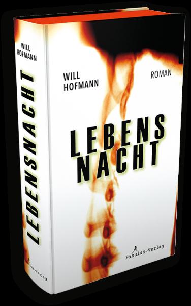 """Neu: """"Lebensnacht"""" von Will Hofmann"""